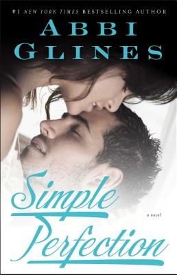 Simple Perfection: A Rosemary Beach Novel (The Rosemary Beach Series #6) Cover Image