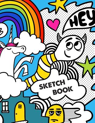 Sketch Book: Retro 80s Unicorn Monster Doodles Sketchbook for Drawing Sketching - 8.5x11 Pages to Draw Sketch Doodle - Write in Tit Cover Image