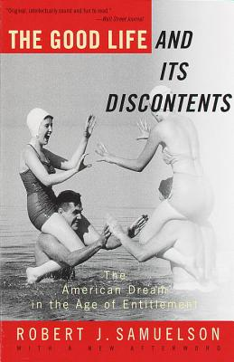 The Good Life and Its Discontents Cover
