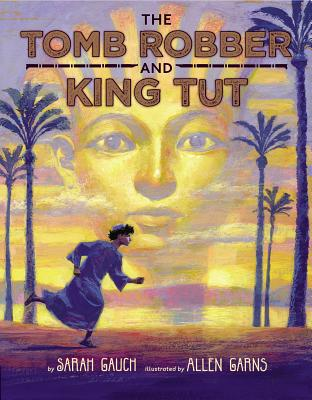 The Tomb Robber and King Tut Cover Image