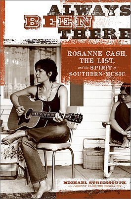 Always Been There: Rosanne Cash, The List, and the Spirit of Southern Music Cover Image