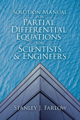 Solution Manual for Partial Differential Equations for Scientists and Engineers (Dover Books on Mathematics) Cover Image