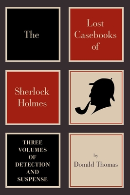 Cover for The Lost Casebooks of Sherlock Holmes