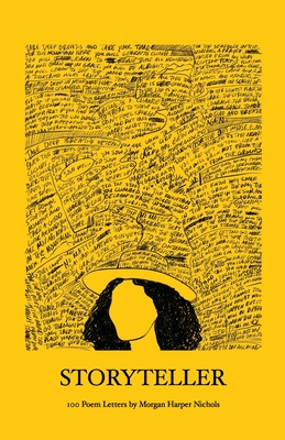 Storyteller: 100 Poem Letters Cover Image