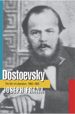 Dostoevsky: The Stir of Liberation, 1860-1865 Cover Image