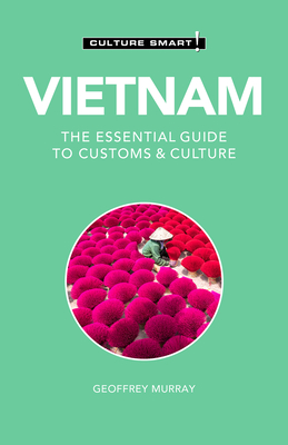 Vietnam - Culture Smart!: The Essential Guide to Customs & Culture Cover Image