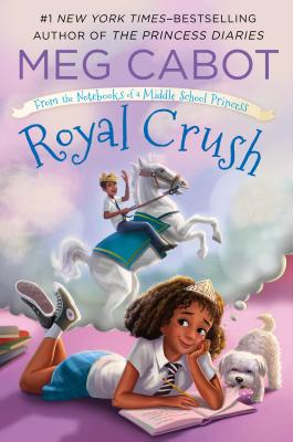 From the Notebooks of a Middle School Princess: Royal Crush by Meg Cabot