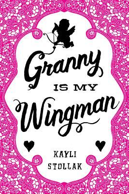 Granny Is My Wingman Cover