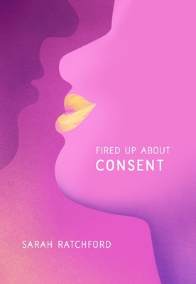 Fired Up about Consent Cover Image