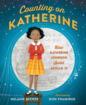 Counting on Katherine: How Katherine Johnson Saved Apollo 13 Cover Image