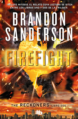 Firefight (Spanish Edition) (TRILOGÍA DE LOS RECKONERS / THE RECKONERS #2) Cover Image