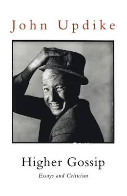 Higher Gossip: Essays and Criticism Cover Image