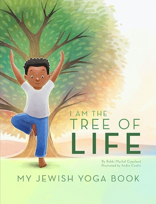 I Am the Tree of Life: My Jewish Yoga Book Cover