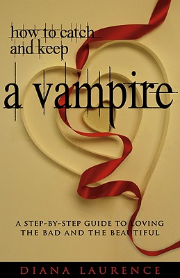 How to Catch and Keep a Vampire Cover