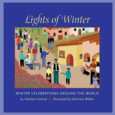 Lights of Winter: Winter Celebrations Around the World Cover Image