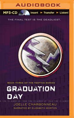 Graduation Day (Testing Trilogy #3) Cover Image