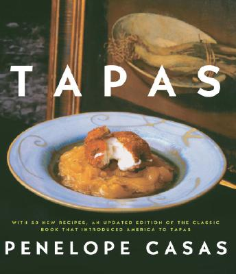 Tapas (Revised): The Little Dishes of Spain: A Cookbook Cover Image