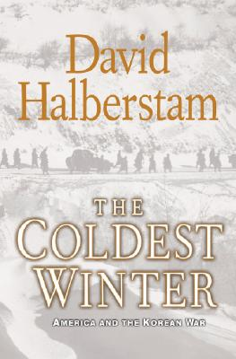 The Coldest Winter: America and the Korean War Cover Image