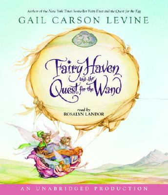 Fairy Haven and the Quest for the Wand Cover Image