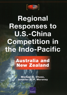 Regional Responses to U.S.-China Competition in the Indo-Pacific: Australia and New Zealand Cover Image
