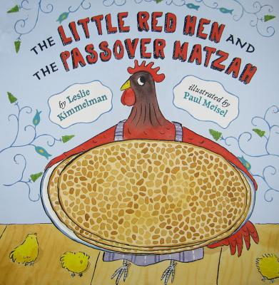 The Little Red Hen and the Passover Matzah Cover