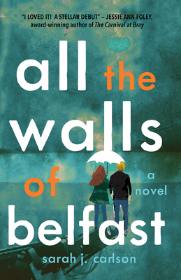 Cover for All the Walls of Belfast