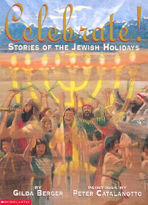 Celebrate! Stories Of The Jewish Holiday Cover