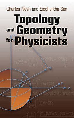 Topology and Geometry for Physicists (Dover Books on Mathematics) Cover Image