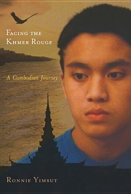 Facing the Khmer Rouge: A Cambodian Journey (Genocide, Political Violence, Human Rights ) Cover Image