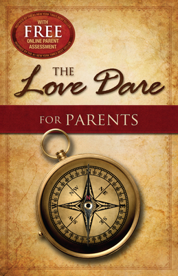 The Love Dare for Parents Cover