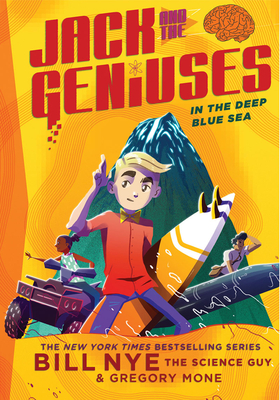 In the Deep Blue Sea: Jack and the Geniuses Book #2 Cover Image