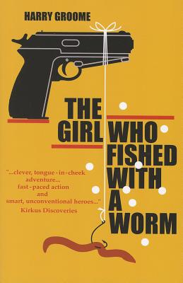 The Girl Who Fished with a Worm Cover