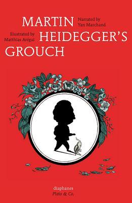 Martin Heidegger's Grouch Cover Image