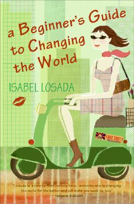 A Beginner's Guide to Changing the World Cover Image