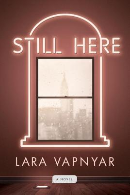 Still Here: A Novel Cover Image