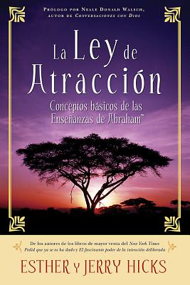La Ley De Atracción: Conceptos básicos de las enseñanzas de Abraham Cover Image