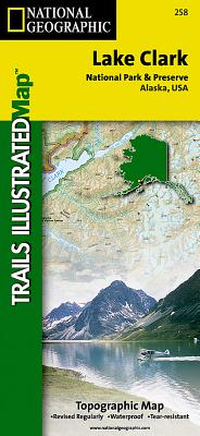 Lake Clark National Park & Preserve, Alaska (National Geographic: Trails Illustrated Maps #258) Cover Image