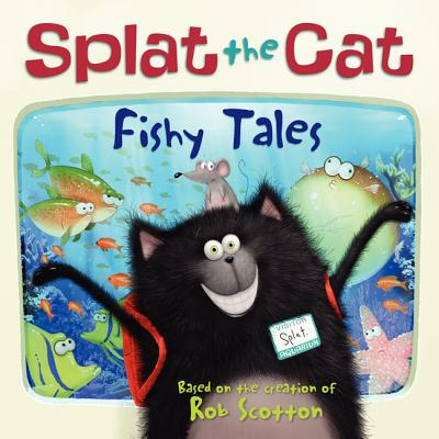 Splat the Cat: Fishy Tales Cover Image