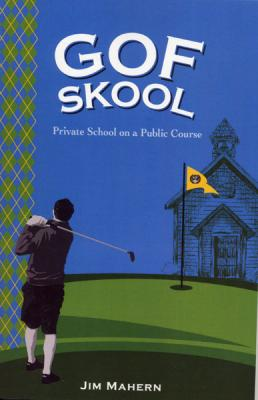 GOF Skool: Private School on a Public Course Cover Image