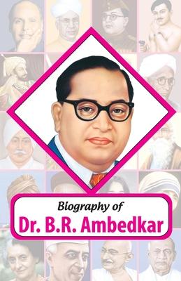 Biography of Dr. BR Ambedkar Cover Image