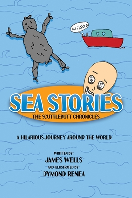 Sea Stories: The Scuttlebutt Chronicles Cover Image