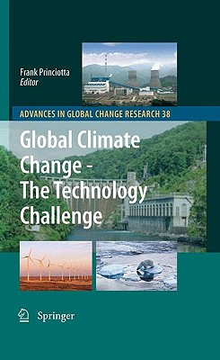 Global Climate Change - The Technology Challenge (Advances in Global Change Research #38) Cover Image