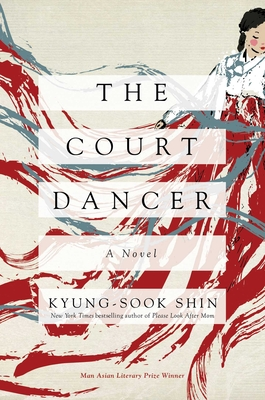 The Court Dancer: A Novel