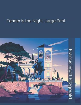 Tender Is the Night: Large Print Cover Image