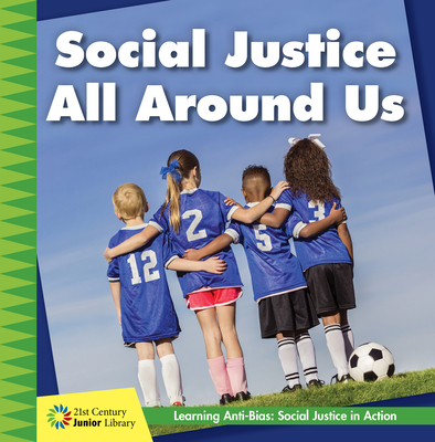 Social Justice All Around Us Cover Image