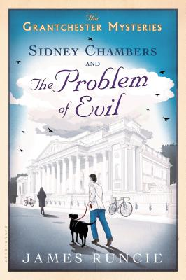 Sidney Chambers and the Problem of Evil (Grantchester #3) Cover Image