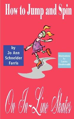 How to Jump and Spin on In-Line Skates Cover Image
