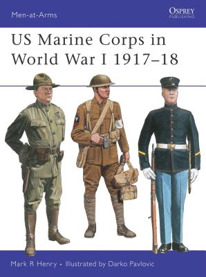 US Marine Corps in World War I 1917-18 Cover Image