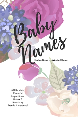 Baby Names Collections: 3K+ Unique Lists and Ideas Cover Image