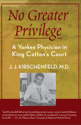 No Greater Privilege: A Yankee Physician in King Cotton's Court Cover Image